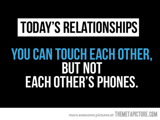 funny-relationships-cell-phones-quote